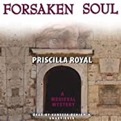 Forsaken Soul: A Medieval Mystery | Priscilla Royal