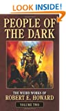 People of the Dark (Weird Works of Robert E. Howard)