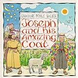 Joseph and His Amazing Coat (Bible Tales Series) ~ Heather Amery
