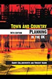 Barry Cullingworth Town and Country Planning in the UK, 14th Edition