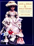 Ann M. Collier Lace for Dolls and Dollshouses