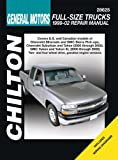GM Full-Size Trucks: 1999 through 2002 (Chilton's Total Car Care Repair Manual)