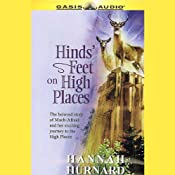 Hinds' Feet on High Places: The Beloved Story of Much-Afraid and Her Exciting Journey to the High Places | [Hannah Hurnard]