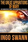 The Great Apparitions of Mary: An Exa...