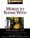 Words to Rhyme with: A Rhyming Dictionary (Facts on File Writer's Library) (0816063044) by Espy, Willard R.