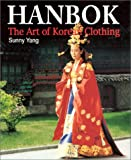 img - for Hanbok: The Art of Korean Clothing book / textbook / text book