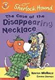 img - for The Case of the Disappearing Necklace (Colour Young Hippo: Sherlock Hound) book / textbook / text book