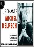 echange, troc Michel Delpech - Partition : Je chante Delpech
