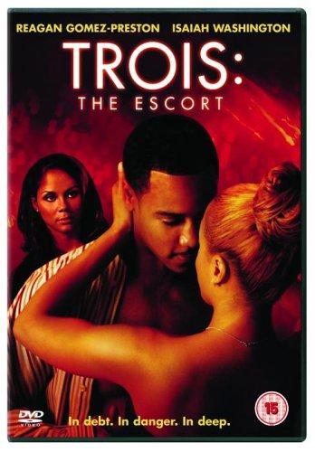 Trois: The Escort [UK Import]