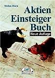 echange, troc Stefan Horn - Aktien-Einsteigerbuch