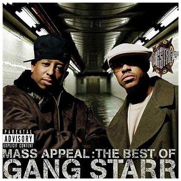 Gang Starr - Mass Appeal: The Best Of Gang - Zortam Music