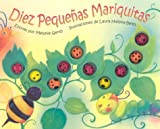 Diez Pequenas Mariquitas [With 10 Attached Vinyl Bugs] = Ten Little Ladybugs (Spanish Edition)