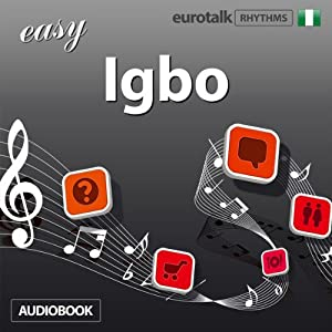 Rhythms Easy Igbo | [ EuroTalk Ltd]