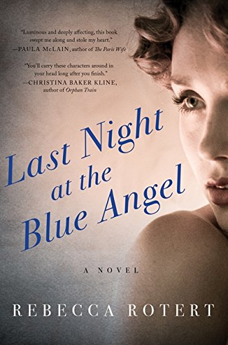 Image of Last Night at the Blue Angel: A Novel