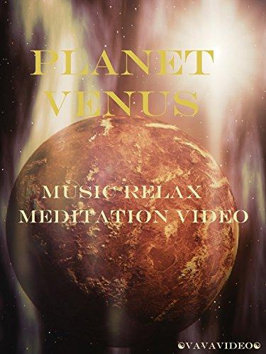 Planet Venus Music Relax Meditation Video