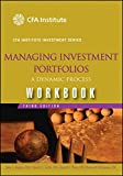 img - for Managing Investment Portfolios Workbook: A Dynamic Process book / textbook / text book