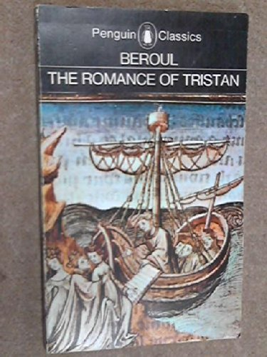 an analysis of symbolism in the romance of tristan and iseult by beroul Making a canon  william calin for the  this article will not contain micro-analysis or close readings  a roman d'aventures in which tristan and iseult are.