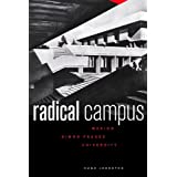 Radical Campus: Making Simon Fraser Universityby Hugh Johnston