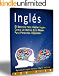 Ingl�s: El Secreto Para Hablar Ingl�s...