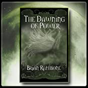The Dawning of Power Trilogy: Call of the Herald, Inherited Danger, Dragon Ore | [Brian Keith Rathbone]