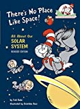 Theres-No-Place-Like-Space-All-About-Our-Solar-System-Cat-in-the-Hats-Learning-Library