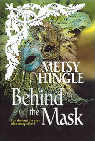 Behind the Mask (MIRA S.), METSY HINGLE