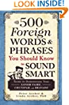 500 Foreign Words and Phrases You Sho...