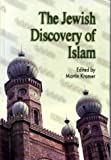 img - for Jewish Discovery of Islam: Studies in Honor of Bernard Lewis book / textbook / text book