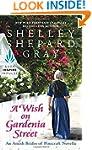 A Wish on Gardenia Street: An Amish B...