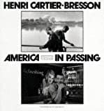 America in Passing (0500279144) by Henri Cartier-Bresson