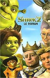 Shrek 2 : Le roman