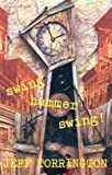 img - for Swing Hammer Swing! book / textbook / text book