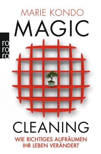 Magic Cleaning: Wie richtiges Aufräumen Ihr Leben verändert das Buch von Marie Kondo - Preise vergleichen & online bestellen
