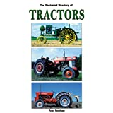The Illustrated Directory of Tractorsby Peter Henshaw