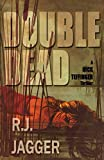 Double Dead (A Nick Teffinger Thriller / Read in Any Order)