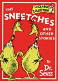 DR. SEUSS CLASSIC COLLECTION - THE SNEETCHES AND OTHER STORIES (0001700138) by DR. SEUSS