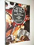 After the Fact: The Art of Historical Detection (0070156093) by James West Davidson