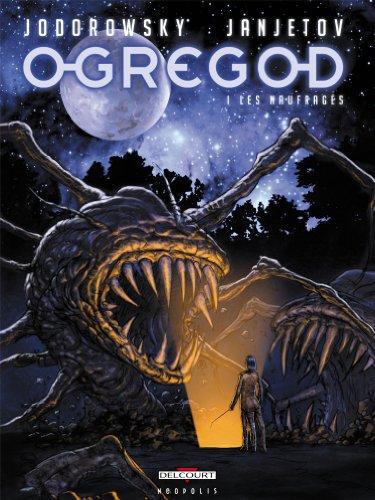 L'Ogregod T.1 - Les naufragés