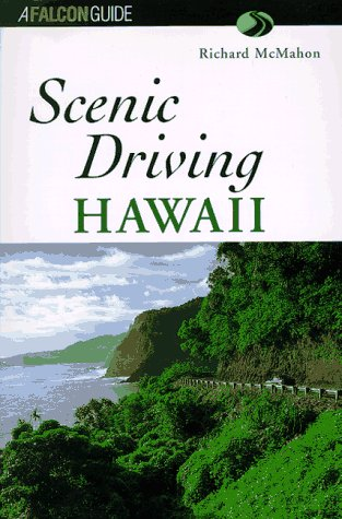 Scenic Driving Hawaii (Scenic Routes & Byways)