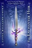 The Enchanter Heir (The Heir Chronicles)