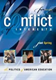 img - for Conflict of Interests: The Politics of American Education, Fourth Edition book / textbook / text book