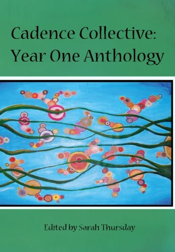 Cadence Collective: Year One Anthology PDF