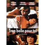 Trop Belle Pour Toi (Original French ONLY Version - No English Options) ~ Carole Bouquet