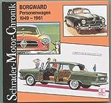 Borgward Personenwagen 1949-1961 - Martin-Paul Roland