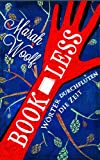 BookLess.W�rter durchfluten die Zeit (BookLessSaga 1) (German Edition)