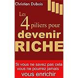 Les 4 piliers pour devenir richepar Christian Dubois
