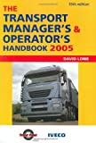 The Transport Manager's and Operator's Handbook 2005 (0749443375) by Lowe, David