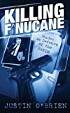 Killing Finucane: Murder in Defence of the Realm (0717135438) by Justin O'Brien