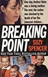 Breaking Point (St. Martin's True Crime Library)