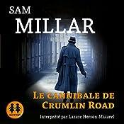 Le Cannibale de Crumlin Road (Karl Kane 2) | Sam Millar
